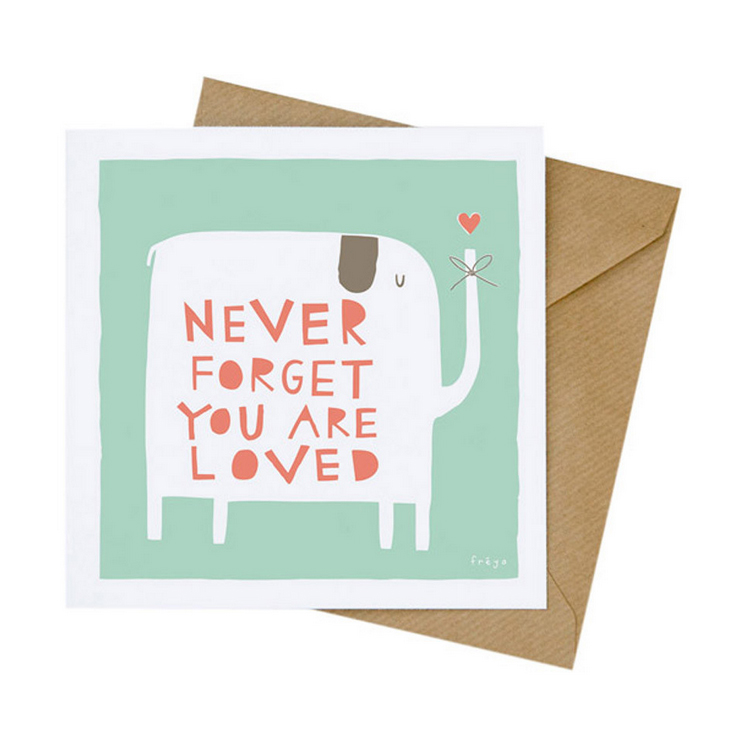 never_forget_you_are_loved_freya_this_modern_life